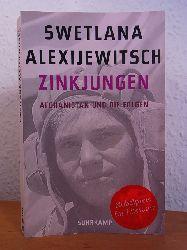 Alexijewitsch, Swetlana:  Zinkjungen. Afghanistan und die Folgen