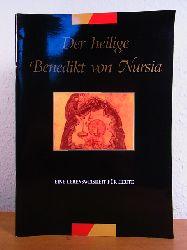 Africa, Eduardo P., A. Borias M Casey u. a.:  Der heilige Benedikt von Nursia. Eine Lebensweisheit für heute