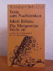 Böhme, Jakob:  Die Morgenröte bricht an. Zeugnisse der Naturfrömmigkeit und der Christuserkenntnis