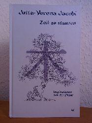 Jacobi, Jutta-Verena:  Zeit zu staunen. Inspirationen aus der Natur