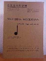 Weckmann, Mattthias:  Matthias Weckmann. 14 Präludien, Fugen und Toccaten (Edition Organum, vierte Reihe: Orgelmusik, No. 3)