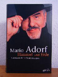 Adorf, Mario:  Himmel und Erde. Unordentliche Erinnerungen