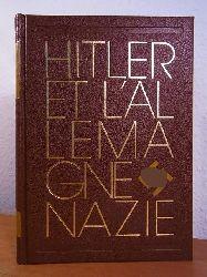Steinert, Marlis G.:  L`Allemagne nationale-socialiste 1933 - 1945 (Hitler et l`Allemagne Nazie)