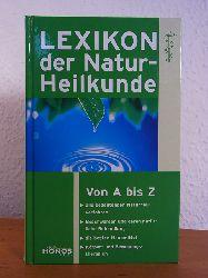 Rath-Israel, Birgit und Michael Baggeler:  Lexikon der Naturheilkunde. Von A - Z