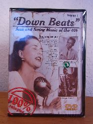 Down Beats. Jazz and Swing Music of the 40`s. Volume 1. DVD (originalverschweißtes Exemplar)