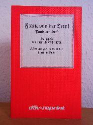 Dargestellt von einem Unpartheiischen:  Franz von der Trenk. Pandurenobrist. Erstes und zweites Bändchen in einem Buch