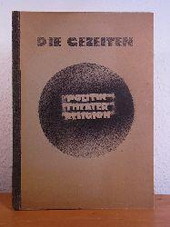 Hadank, Günther:  Die Gezeiten Nummer 1: Politik - Theater - Religion. Das Wesen der gegenwärtigen menschlichen Situation [signiert von Günther Hadank]