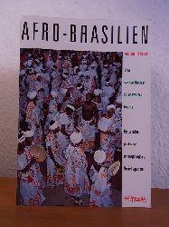 Hofbauer, Andreas:  Afro-Brasilien. Vom weißen Konzept zur schwarzen Realität. Historische, politische, anthropologische Gesichtspunkte