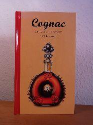 Gregory, Conal R.:  Cognac. Das Handbuch für Genießer