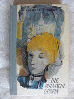 Dumas,Sohn, Alexandre:  Die Polnische Gräfin