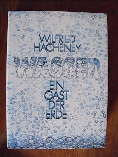 Hacheney, Wilfried:  Wasser Ein Gast der Erde