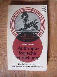 Gehlen, Arnold:  Anthropologische Forschung Zur Selbstbegegnung und Selbstentdeckung des Menschen