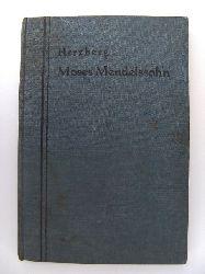 Herzberg, J.:  Moses Mendelssohn Ein Lebensbild für die israelitische Jugend