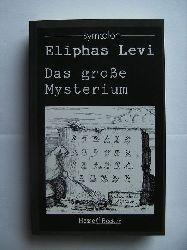 Levi, Eliphas:  Das große Mysterium