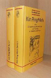 Kin Ping Meh - oder Die abenteuerliche Geschichte von Hsi Men und seinen sechs Frauen.