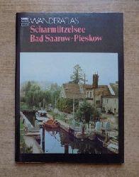 Schulze, Werner  Scharmützelsee - Bad Saarow - Pieskow mit Wendisch Rietz.