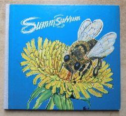 Hoffmann, Traudel  Summsurrum - Aus dem Leben der Honigbienen.
