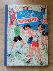 Weiß, Rudolf  Die Jagd nach der Zauberkiste - eine geheimnisvolle Geschichte für Jungen und Mädchen.