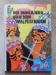 Grienig, Siegfried  Die Indianer von den Wolfsteichen.