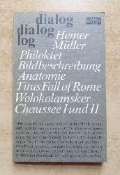 Müller, Heiner  Philoktet - Bildbeschreibung, Anatomie Titus Fall of Rome u. a.
