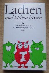 Schulz, Jo  Lachen und lachen lassen - Ein heiteres Vortragsbuch.