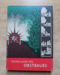 Blasse, Prof. Dr. W.; Dr. A. Bringezu und Dr. D. Gritzbach  Grundlagen des Obstbaues.