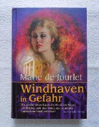 Jourlet, Marie de  Windhaven in Gefahr.