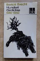 Brecht, Bertolt  Hundert Gedichte - 1918 - 1950.