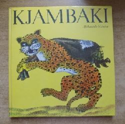 Geelhaar, Anne  Kjambaki - Afrikanische Märchen.