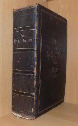 Die Bibel oder die ganze Heilige Schrift - des Alten und Neuen Testaments nach der deutschen Übersetzung D. Martin Luthers.