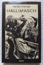 Hensel, Kerstin  Hallimasch - Erzählungen.