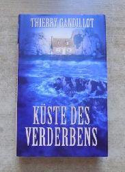 Gandillot, Thierry  Küste des Verderbens.