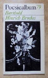 Brockes, Barthold Hinrich  Poesiealbum 79.