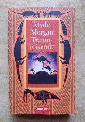 Morgan, Marlo  Traumreisende.
