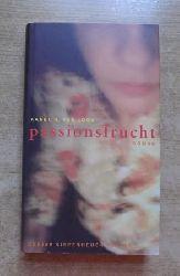 Loon, Karel G. van  Passionsfrucht.
