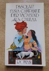 Campanile, Pasquale Festa  Der Vagabund aus Galiläa - Roman. Aus dem Italienischen von Egon Wiszniewsky.