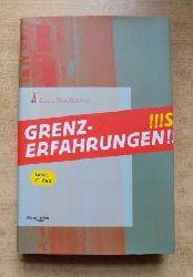 Mondaugen, Kurt  Grenzerfahrungen - Lost Files.