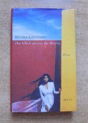 Ganesan, Indira  Das Glück jenseits des Meeres.