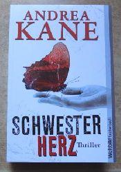 Kane, Andrea  Schwesterherz - Thriller.