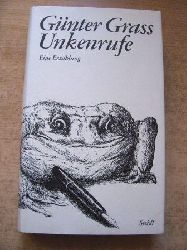 Grass, Günter  Unkenrufe - Eine Erzählung.