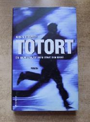 Kuba, Andreas und Christian Neuwirth  Totort - Ein Mann erklärt dem Staat den Krieg.