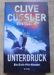 Cussler, Clive und Dirk Cussler  Unterdruck - Ein Dirk-Pitt-Roman.