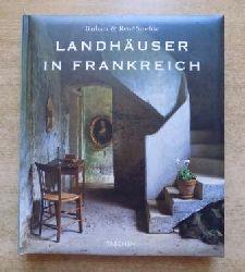 Stoeltie, Barbara und Rene Stoeltie  Landhäuser in Frankreich - Text in englisch, französisch und deutsch.