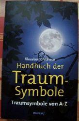 Vollmar, Klausbernd  Handbuch der Traum-Symbole - Traum-Symbole von A - Z.