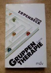 Erpenbeck, John  Gruppentherapie.