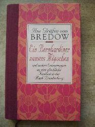 Bredow, Ilse Gräfin von  Ein Bernhardiner namens Möpschen - und andere Erinnerungen an eine glückliche Kindheit in der Mark Brandenburg.