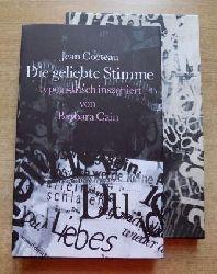 Cocteau, Jean  Die geliebte Stimme - Typografisch inszeniert von Barbara Cain.