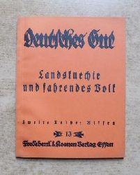 Landsknechte und fahrendes Volk - Deutsches Gut.