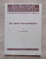 Baur, Arnold  Die affinen Verwandtschaften.