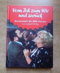Sternstunden des DDR Humors - Vom Ich zum Wir und zurück - 1957 - 1958.